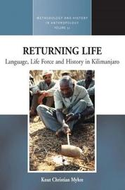 Returning Life by Knut Christian Myhre