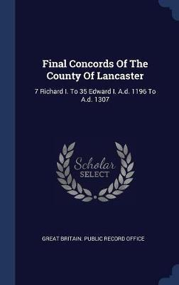 Final Concords of the County of Lancaster