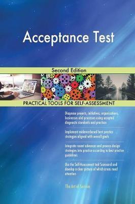 Acceptance Test Second Edition by Gerardus Blokdyk