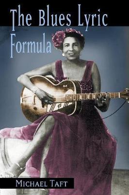 The Blues Lyric Formula by Michael Taft image