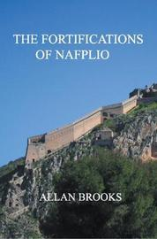 The Fortifications of Nafplio by Allan Brooks