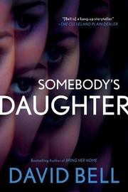 Somebody's Daughter by David Bell image