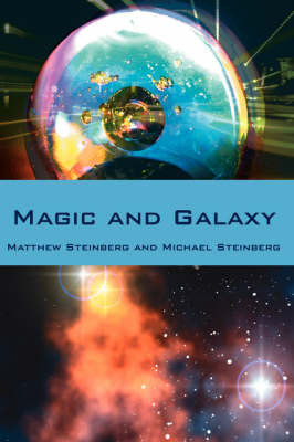 Magic and Galaxy by Matthew, Steinberg image