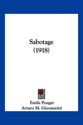 Sabotage (1918) by Emile Pouget image