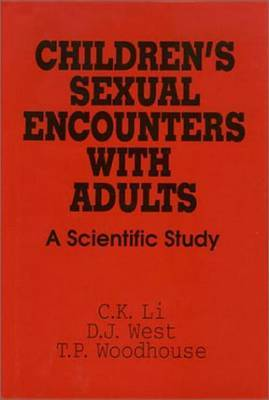 Children's Sexual Encounters with Adults: A Scientific Study by C.K. Li image