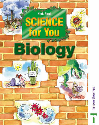 Science for You: Biology Student Book by Nick Paul