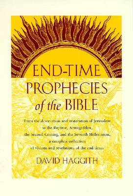End-time Prophecies of the Bible by David Haggith
