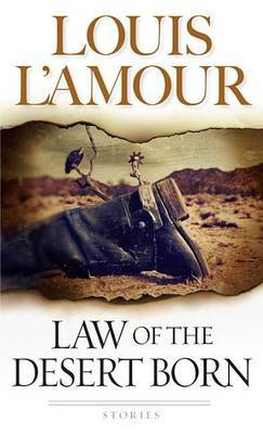 Law of the Desert Born by Louis L'Amour image