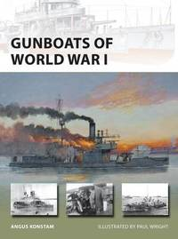 Gunboats of World War I by Angus Konstam