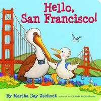 Hello, San Francisco! by Martha Zschock