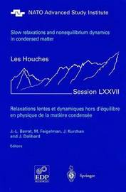 Slow Relaxations and Nonequilibrium Dynamics in Condensed Matter