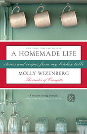 Homemade Life by Molly Wizenberg image