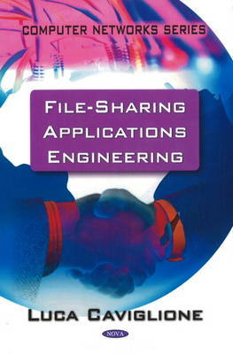 File Sharing Applications Engineering by Luca Caviglione