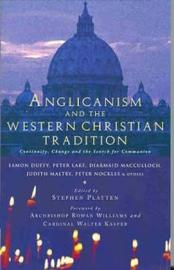 Anglicanism and the Western Catholic Tradition by Eamon Duffy