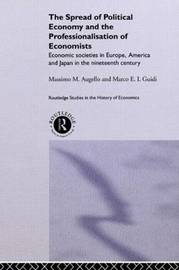 The Spread of Political Economy and the Professionalisation of Economists