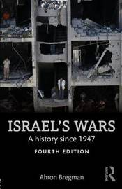 Israel's Wars by Ahron Bregman