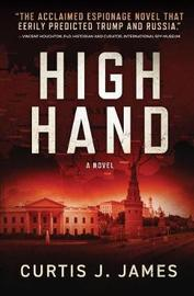 High Hand by Curtis J James