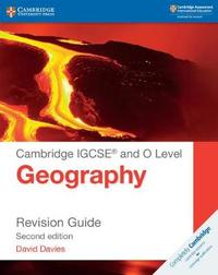 Cambridge IGCSE (R) and O Level Geography Revision Guide by David Davies