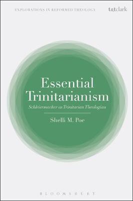 Essential Trinitarianism by Shelli M. Poe