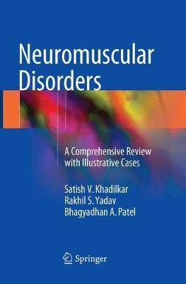 Neuromuscular Disorders by Satish V Khadilkar