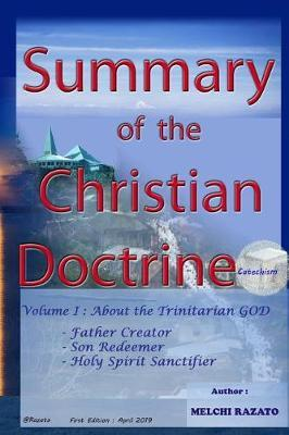 Summary of the Christian Doctrine (Catechism) by Melchi Razato