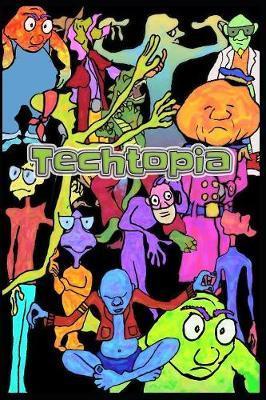 Techtopia by Apollo Ubani