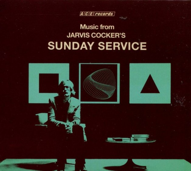 Sunday Service by Jarvis Cocker
