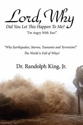 Lord, Why by Dr Randolph King Jr image