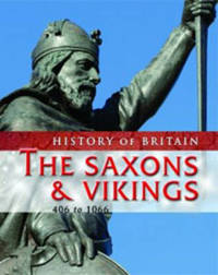 History of Britain: The Saxons and Vikings by Jane Shuter image