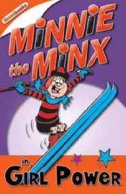 Minnie the Minx in Girl Power by Rachel Elliot