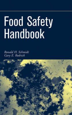 Food Safety Handbook by Ronald H Schmidt