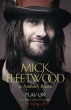 Play on: Now, Then and Fleetwood Mac by Mick Fleetwood