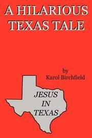 Jesus in Texas by Karol Birchfield image