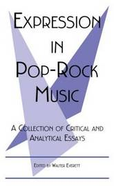 Expression in Pop-rock Music: A Collection of Critical and Analytical Essays image