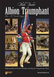 Black Powder: Albion Triumphant Part 1 by Adrian McWalter