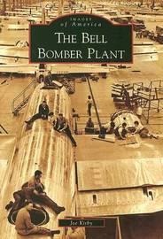 The Bell Bomber Plant, Ga by Joe Kirby