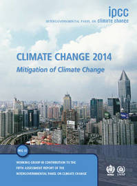 Climate Change 2014: Mitigation of Climate Change by Intergovernmental Panel on Climate Change