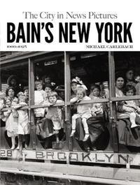 Bain's New York by Michael Carlebach
