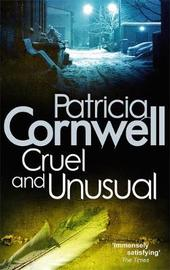 Cruel and Unusual (Kay Scarpetta #4) UK Ed. by Patricia Cornwell