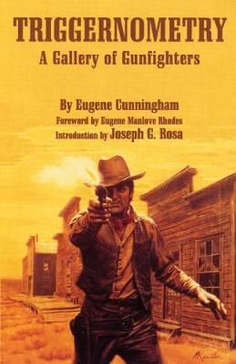 Triggernometry by Eugene Cunningham