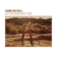 Extraordinary Girl by Jamie McDell