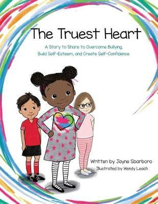 The Truest Heart by Jayne E Sbarboro image