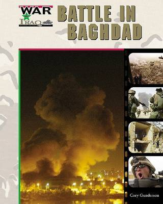 Battle in Baghdad by Cory Gideon Gunderson