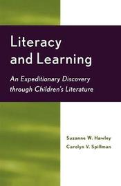 Literacy and Learning by Suzanne W. Hawley