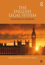 The English Legal System by Gary Slapper