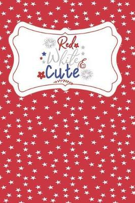 Red White And Cute by Advanta Publishing