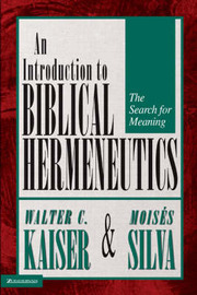 An Introduction to Biblical Hermeneutics: The Search for Meaning by Walter C. Kaiser image