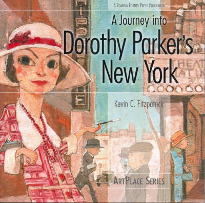 A Journey Into Dorothy Parker's New York by Kevin C Fitzpatrick image