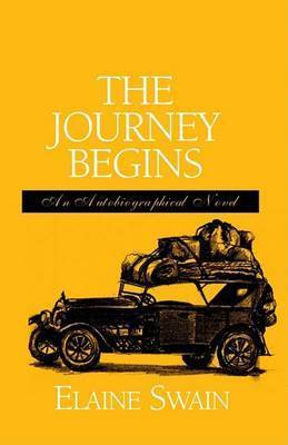 The Journey Begins by Elaine Swain