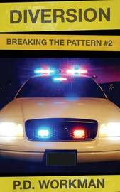 Diversion, Breaking the Pattern #2 by P D Workman